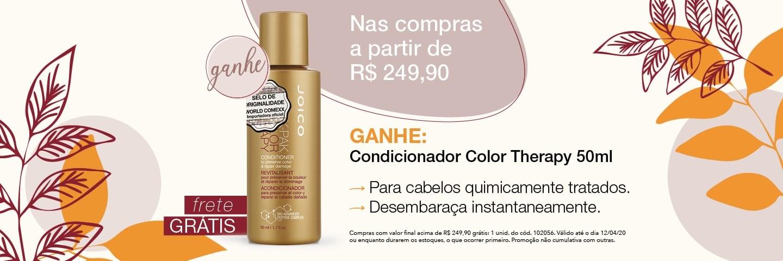 Outono Joico 2020 - Acima R$249,90 Ganha Mini Condicionador Color Therapy