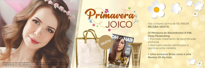 Primavera Joico - Promoção Compras Acima 499